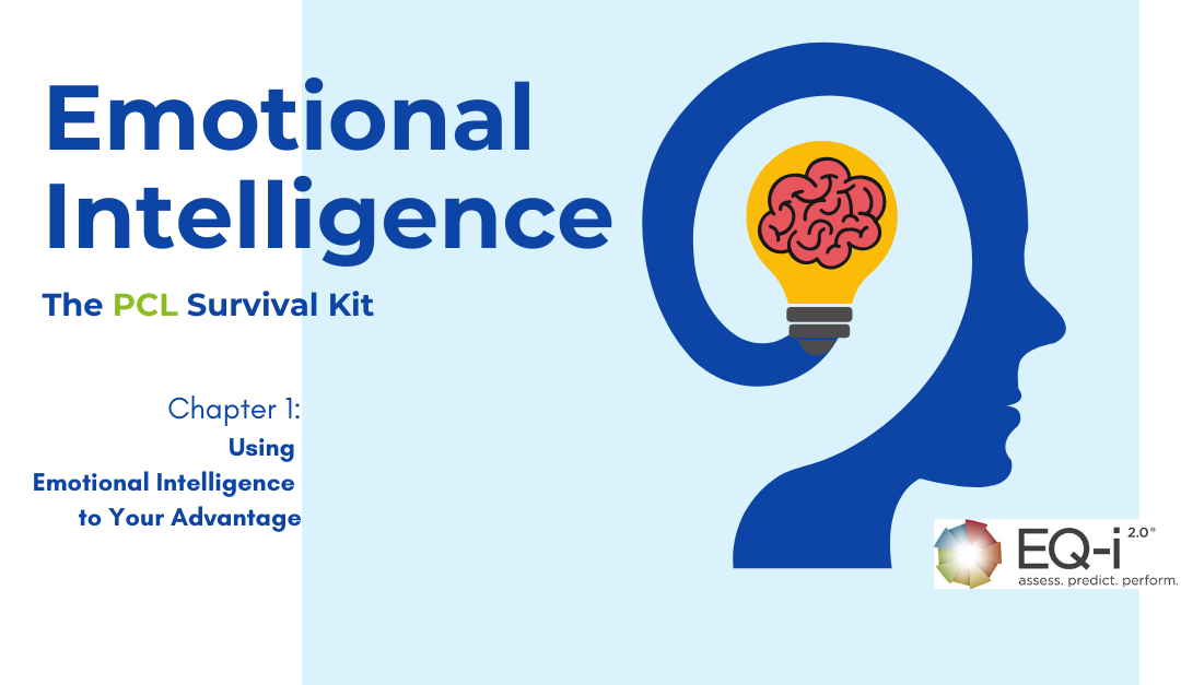 PCL Survival Kit: Using Emotional Intelligence to Your Advantage
