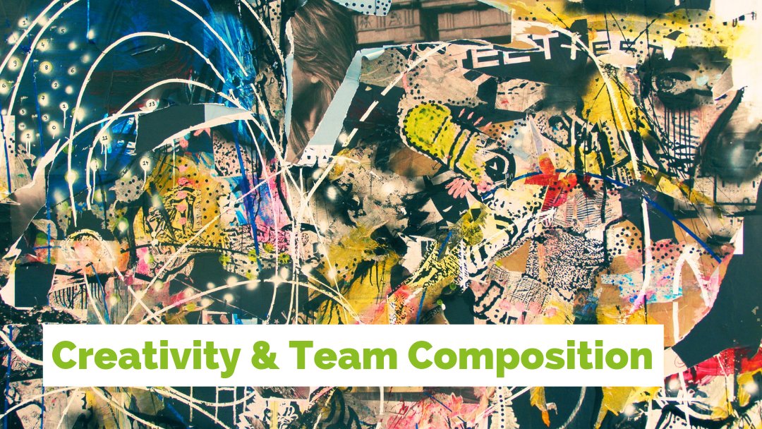 Creativity & Team Composition