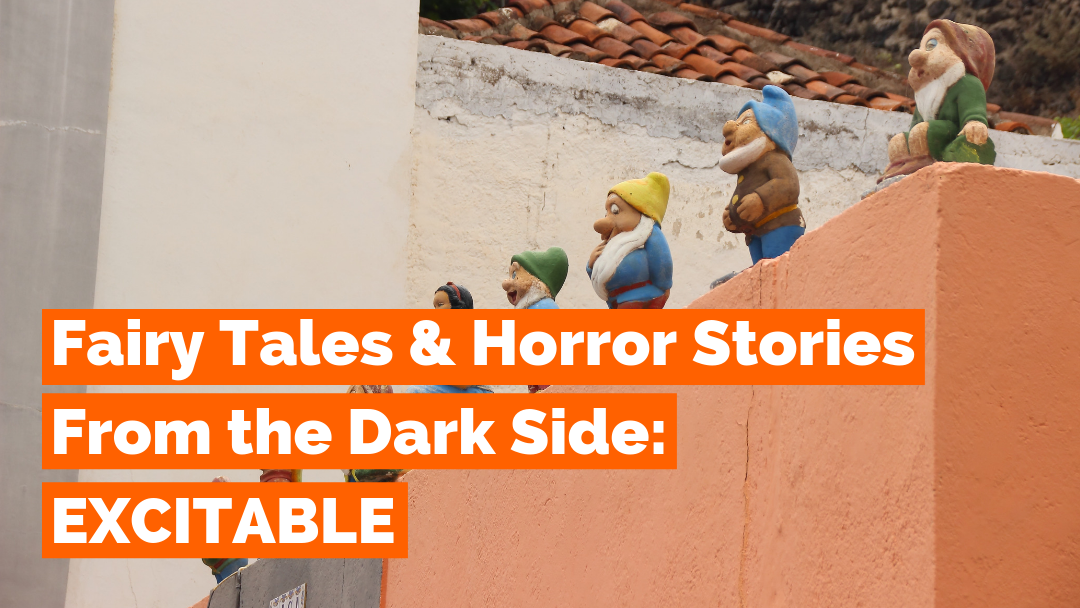 Fairy Tales & Horror Stories from the Dark Side – Part Two