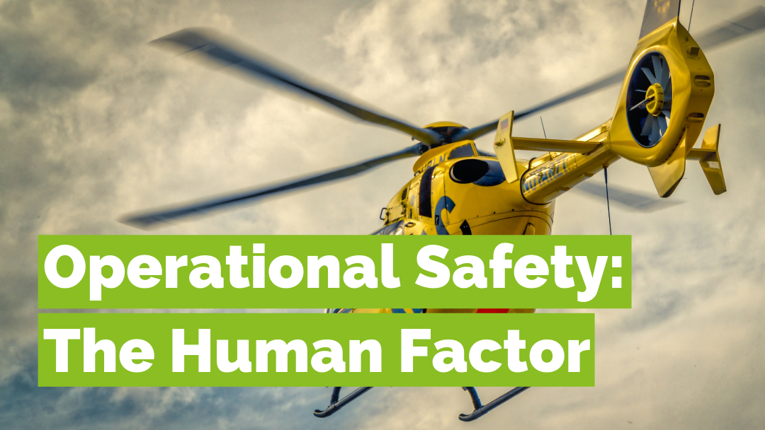 Operational Safety: The Human Factor
