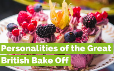 Personalities of The Great British Bake-Off