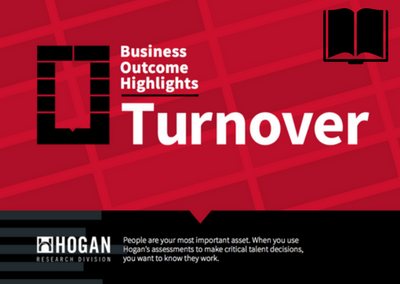 Hogan Business Outcome Highlights: Turnover