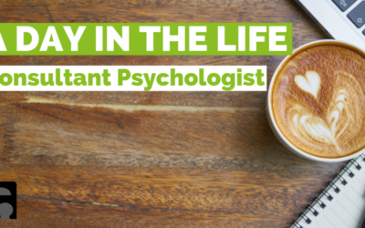 A Day In The Life: Consultant Psychologist
