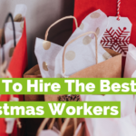 How To Hire The Best Christmas Workers