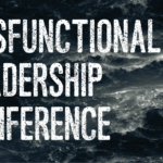 Dysfunctional Leadership Conference | 14th November 2018