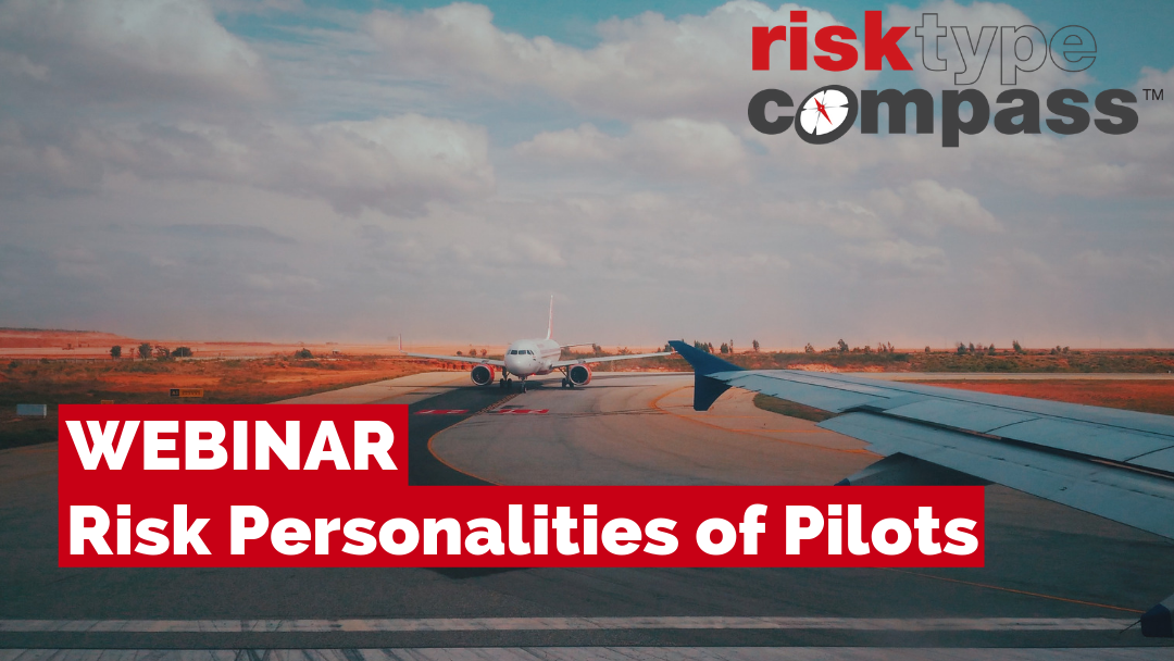 Risk Personalities of Pilots: A Discussion with Ken Cerney