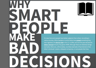 Why Smart People Make Bad Decisions